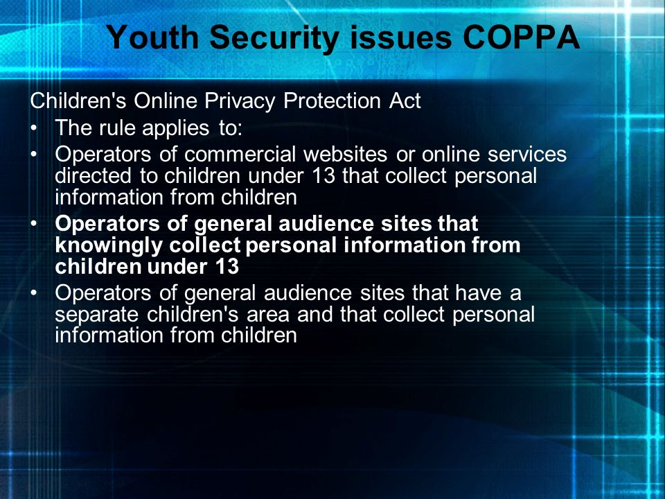 Youth Security issues COPPA