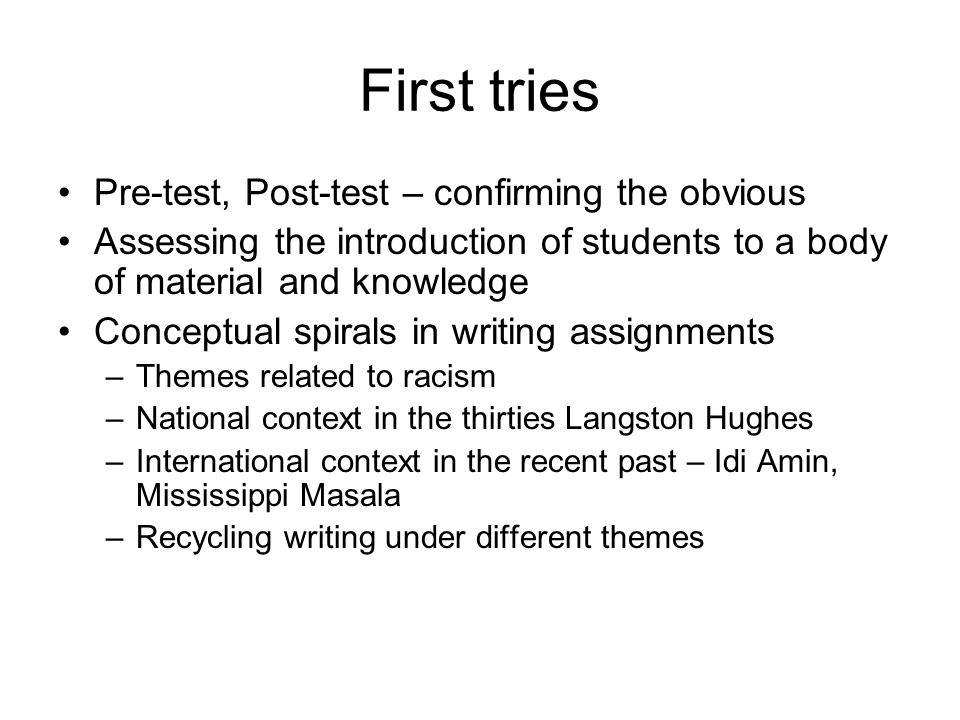 First tries Pre-test, Post-test – confirming the obvious