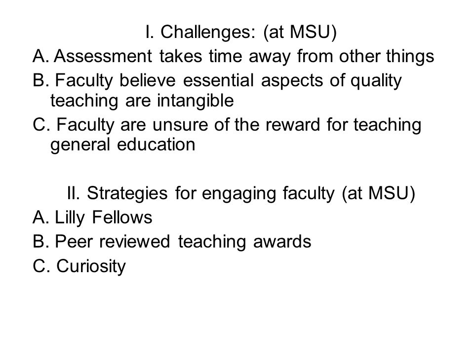 II. Strategies for engaging faculty (at MSU)