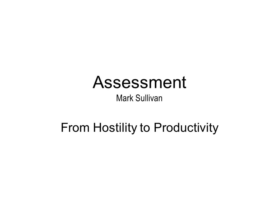 Assessment Mark Sullivan