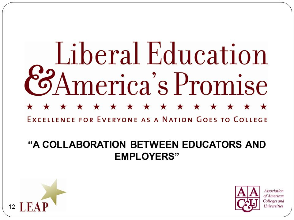 A COLLABORATION BETWEEN EDUCATORS AND EMPLOYERS
