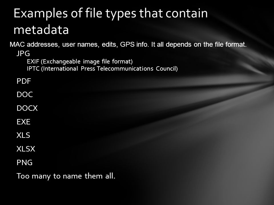 Examples of file types that contain metadata