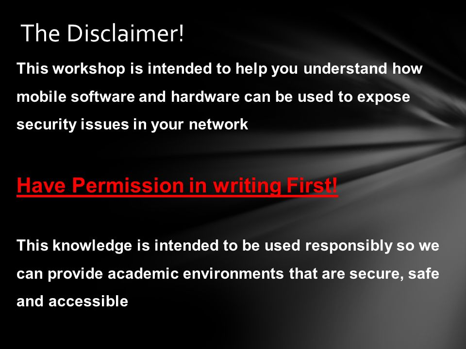 The Disclaimer! Have Permission in writing First!