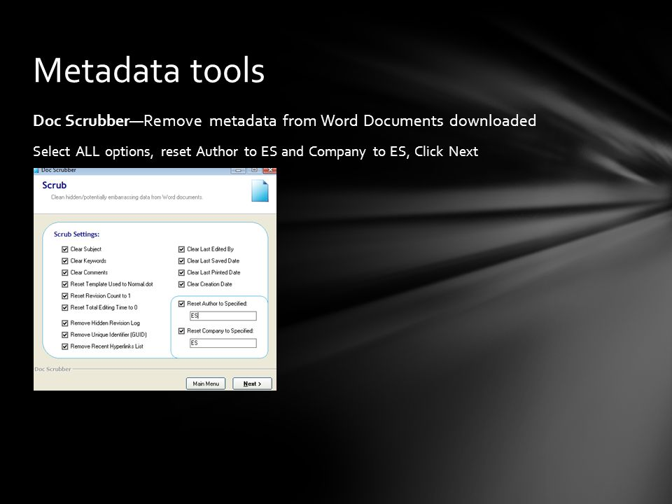 Metadata tools Doc Scrubber—Remove metadata from Word Documents downloaded.