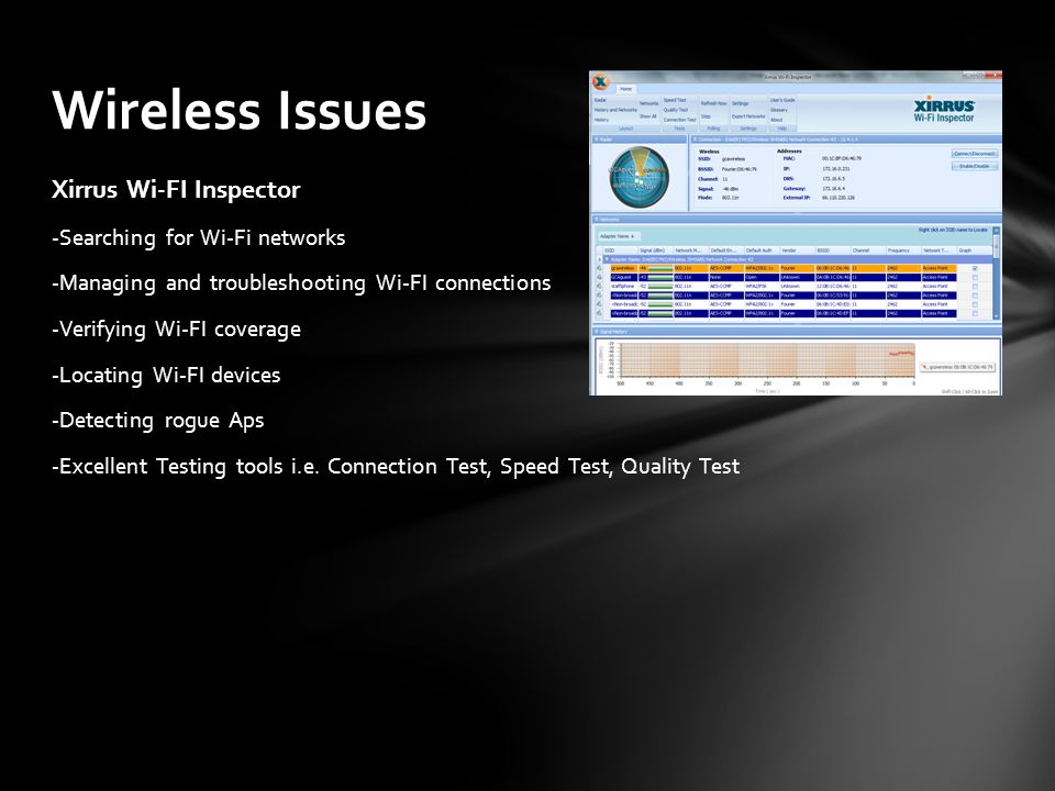 Wireless Issues Xirrus Wi-FI Inspector -Searching for Wi-Fi networks