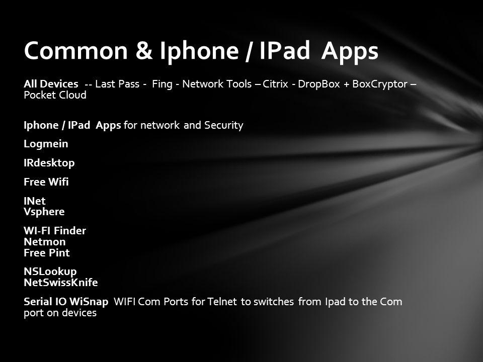 Common & Iphone / IPad Apps
