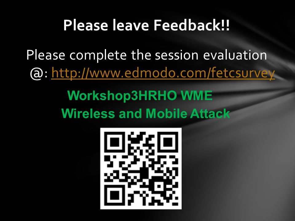Please leave Feedback!! Please complete the session evaluation @: http://www.edmodo.com/fetcsurvey.