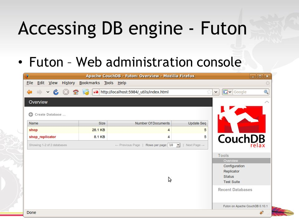 accessing db engine   futon is apache couchdb for you    ppt video online download  rh   slideplayer