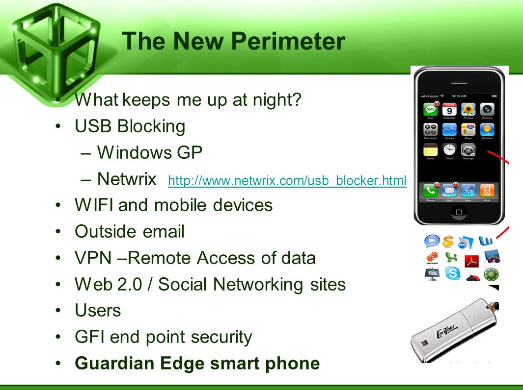 The New Perimeter What keeps me up at night USB Blocking Windows GP