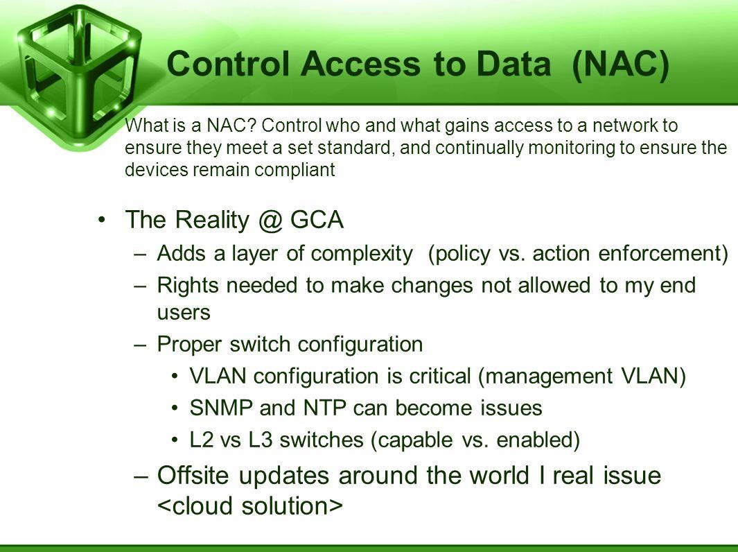 Control Access to Data (NAC)