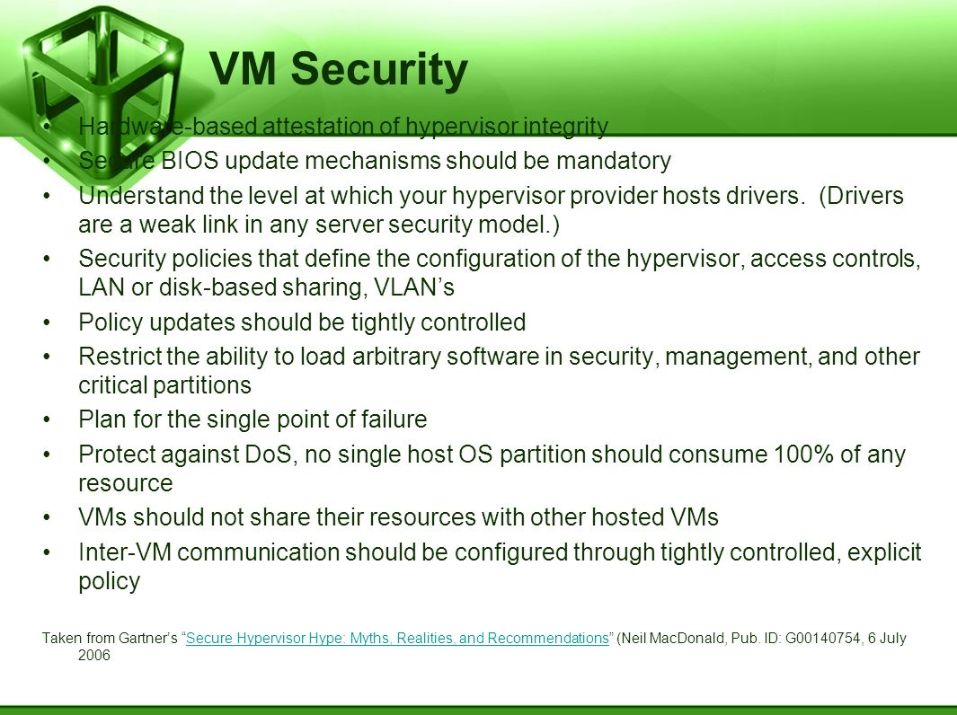 VM Security Hardware-based attestation of hypervisor integrity
