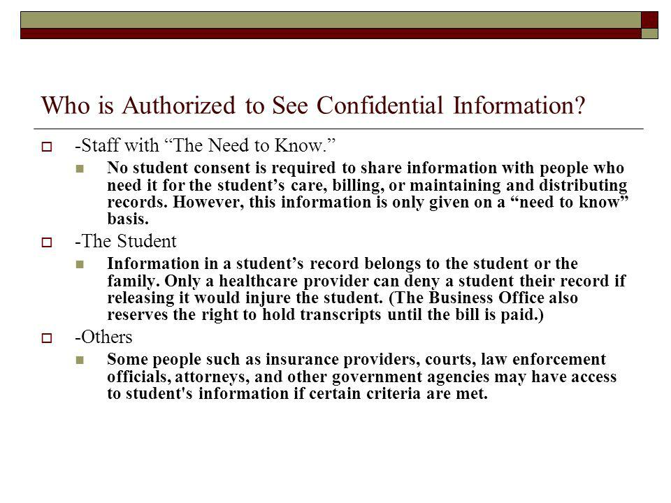 Who is Authorized to See Confidential Information