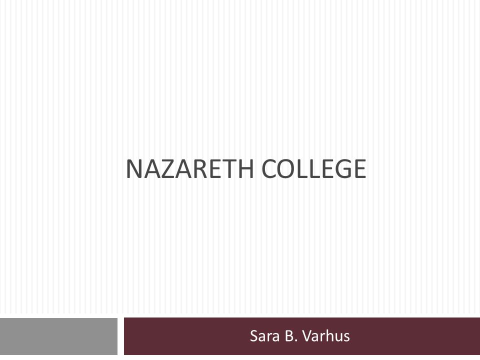 Nazareth College Sara B. Varhus