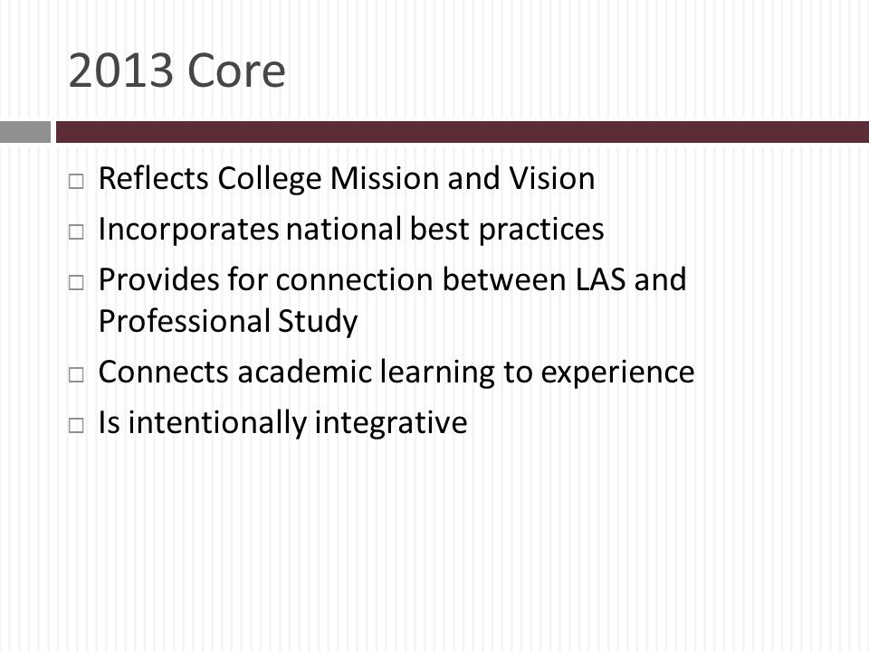 2013 Core Reflects College Mission and Vision