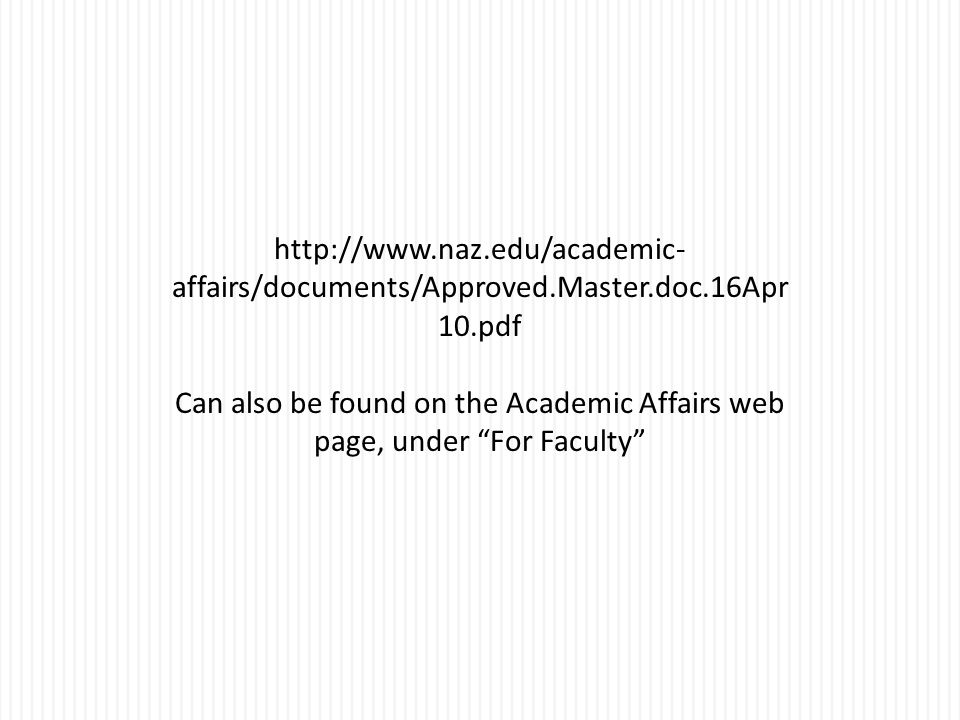 http://www. naz. edu/academic-affairs/documents/Approved. Master. doc