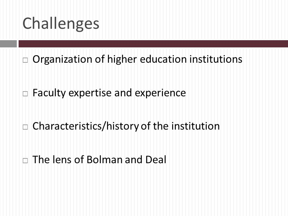 Challenges Organization of higher education institutions