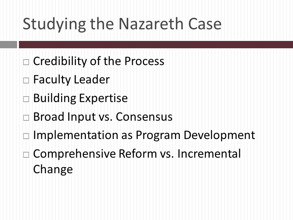 Studying the Nazareth Case