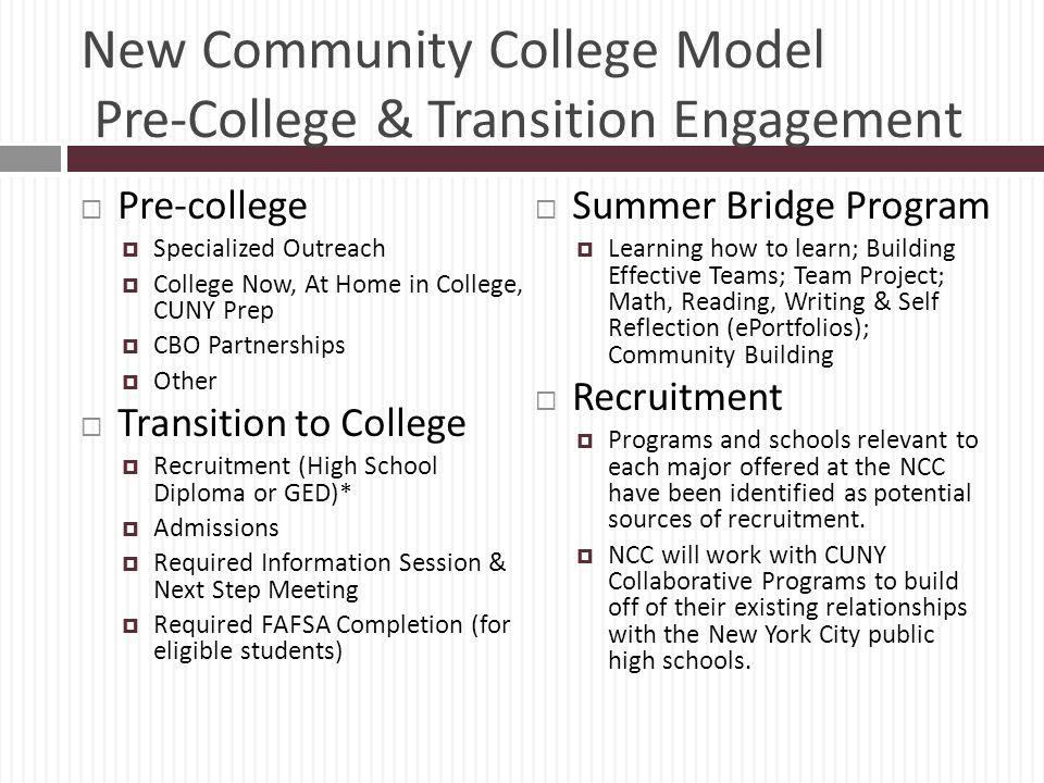 New Community College Model Pre-College & Transition Engagement