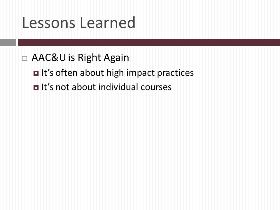 Lessons Learned AAC&U is Right Again