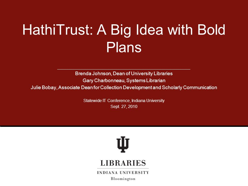 HathiTrust: A Big Idea with Bold Plans