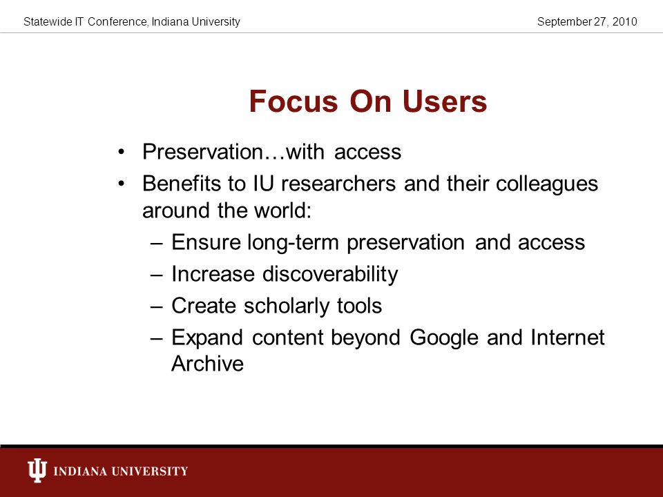 Focus On Users Preservation…with access