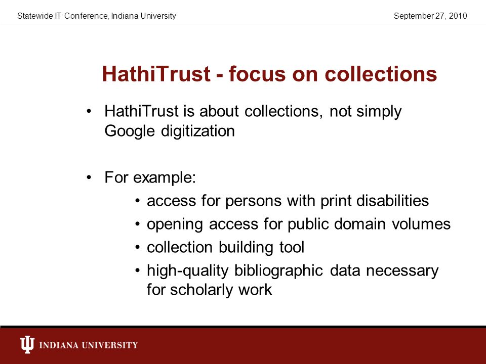 HathiTrust - focus on collections