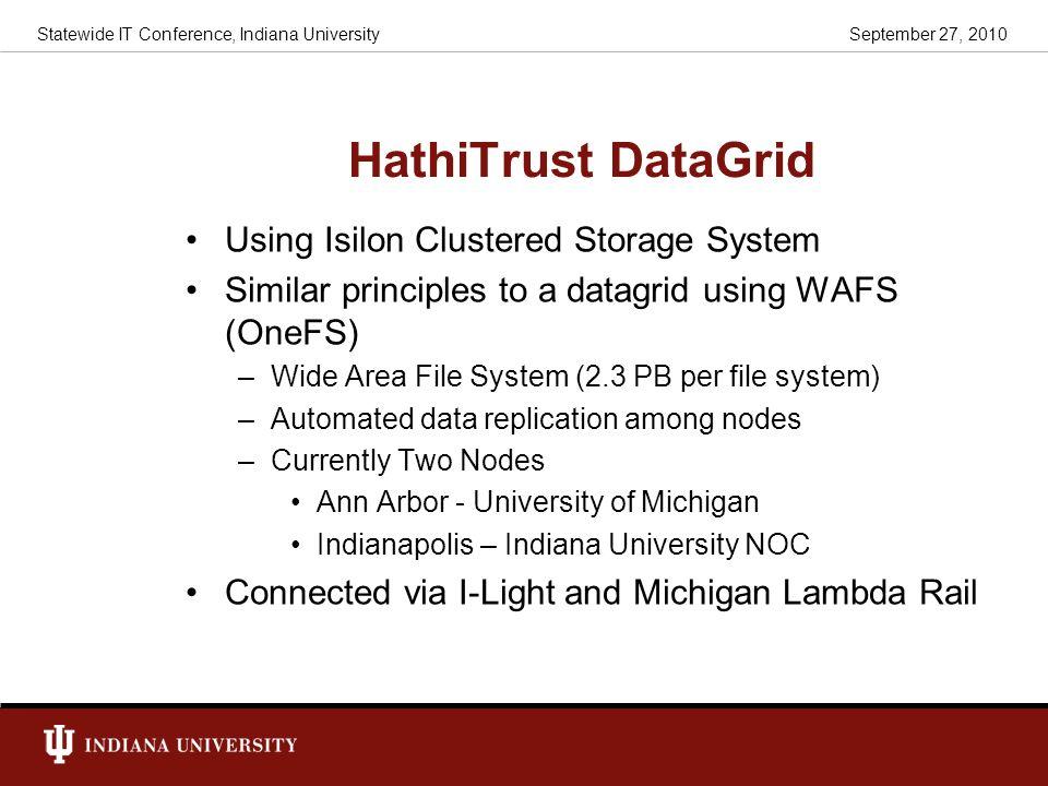 HathiTrust DataGrid Using Isilon Clustered Storage System