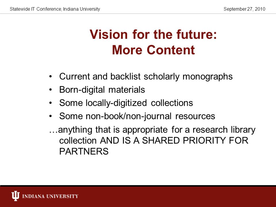 Vision for the future: More Content