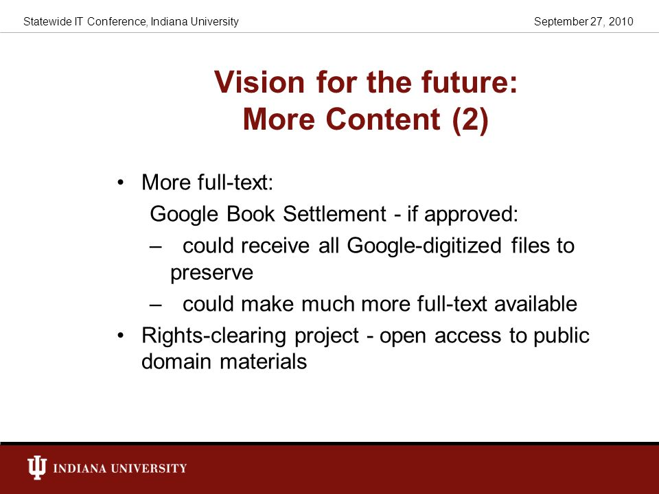 Vision for the future: More Content (2)