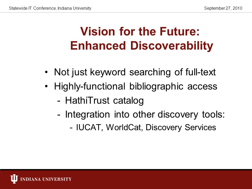 Vision for the Future: Enhanced Discoverability