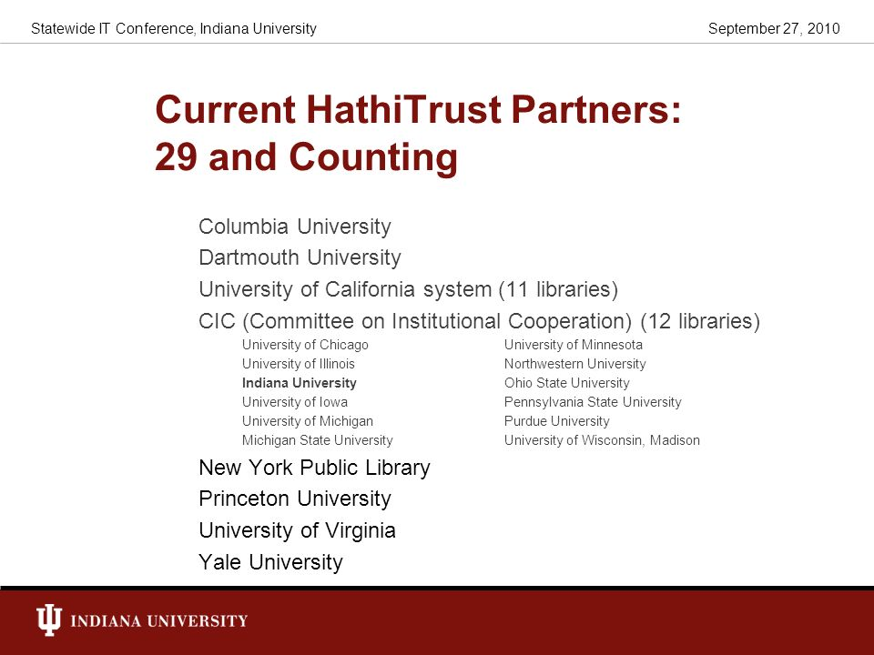 Current HathiTrust Partners: 29 and Counting