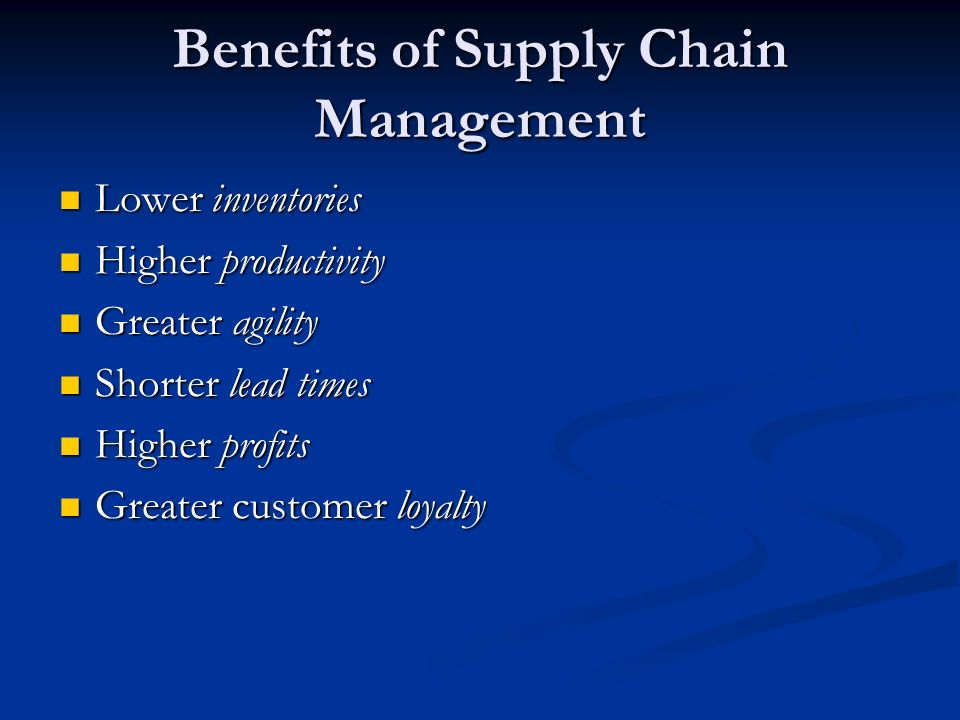 the advantages of supply chain management What is e-supply chain management (e-scm) e-supply chain management is practiced in manufacturing industries e-scm involves using internet to carry out value added activities so that the products produced by the manufacturer meets customers' and result in good return on investment.
