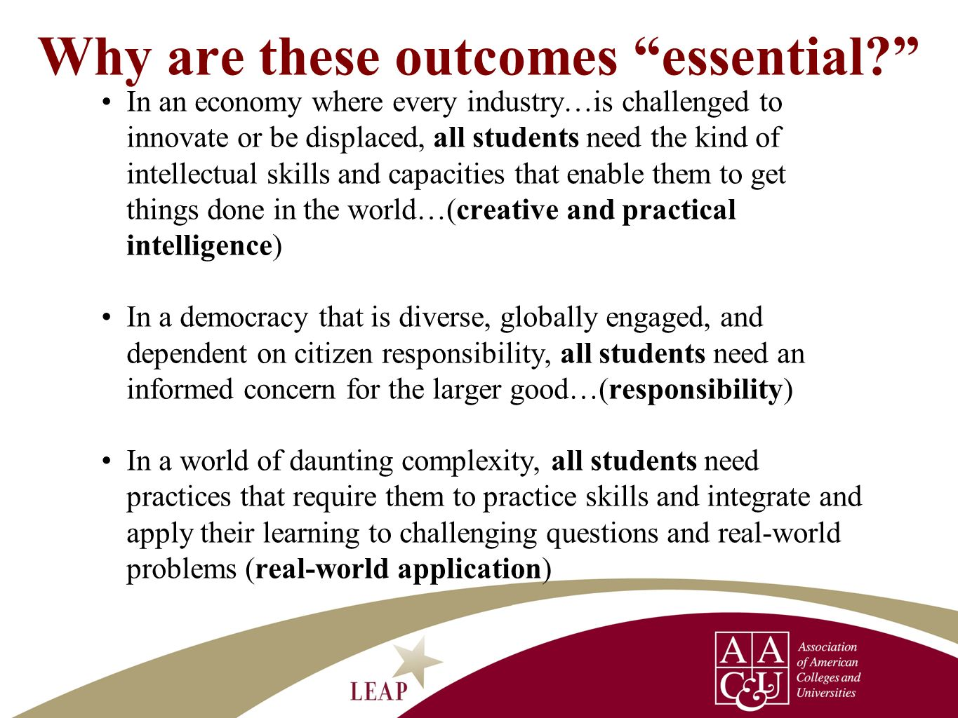 Why are these outcomes essential