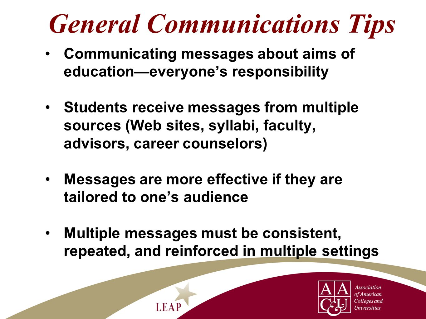 General Communications Tips