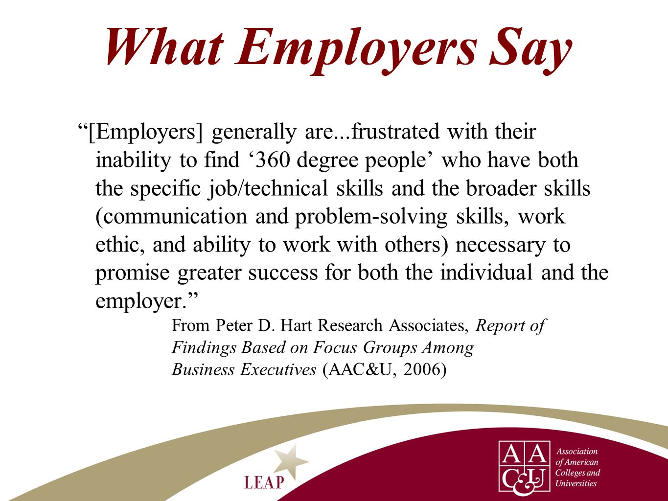 What Employers Say