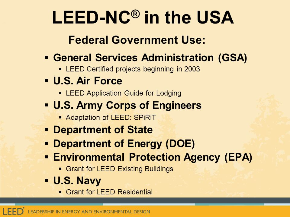 LEED-NC® in the USA Federal Government Use: