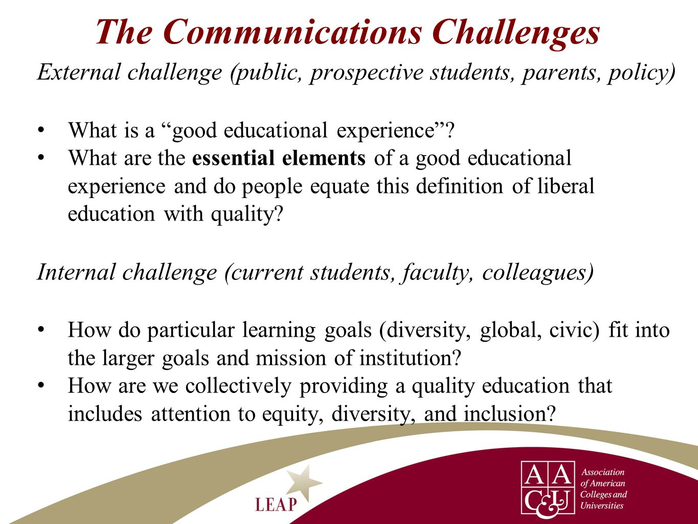 The Communications Challenges