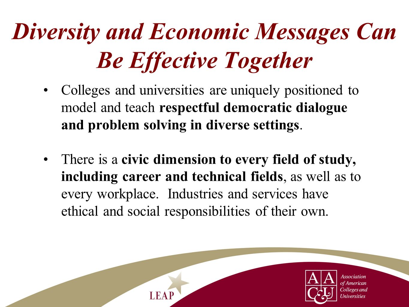 Diversity and Economic Messages Can Be Effective Together