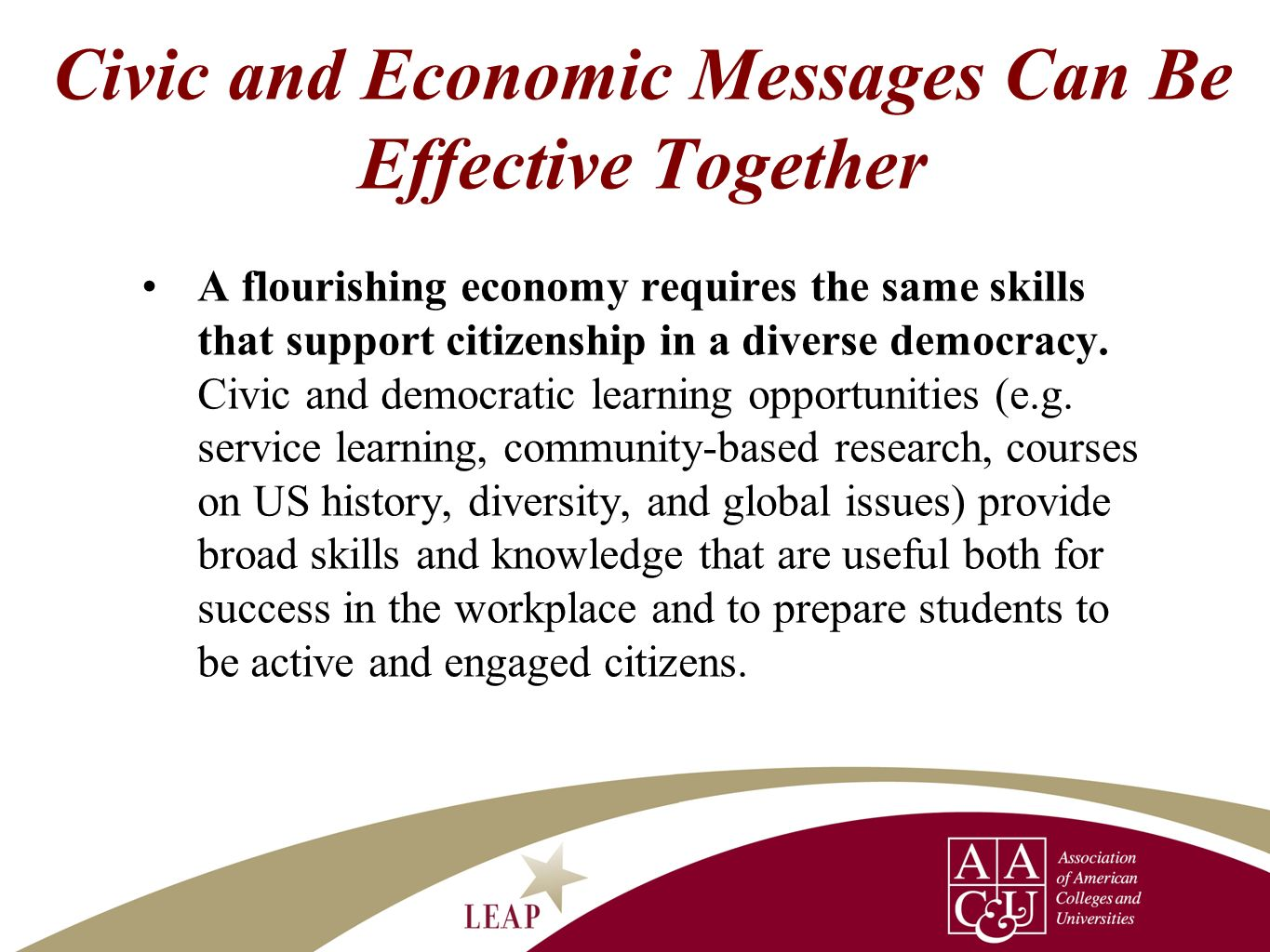 Civic and Economic Messages Can Be Effective Together