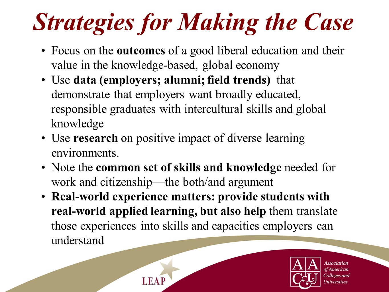 Strategies for Making the Case