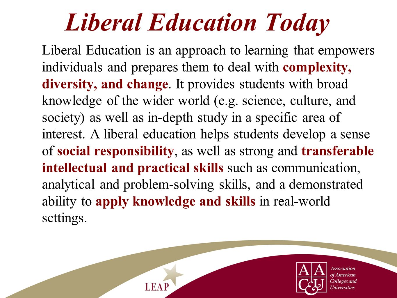Liberal Education Today