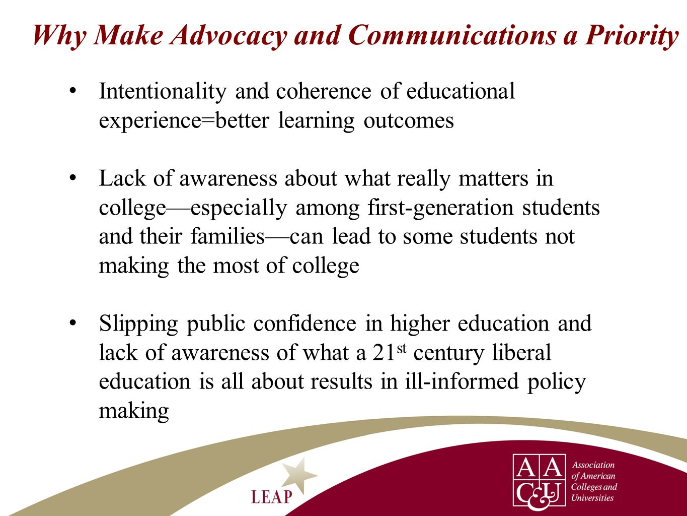Why Make Advocacy and Communications a Priority