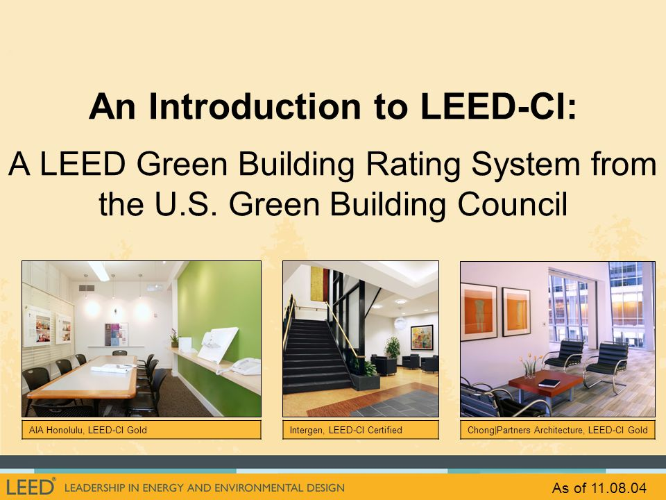 An Introduction to LEED-CI: A LEED Green Building Rating System from the U.S. Green Building Council