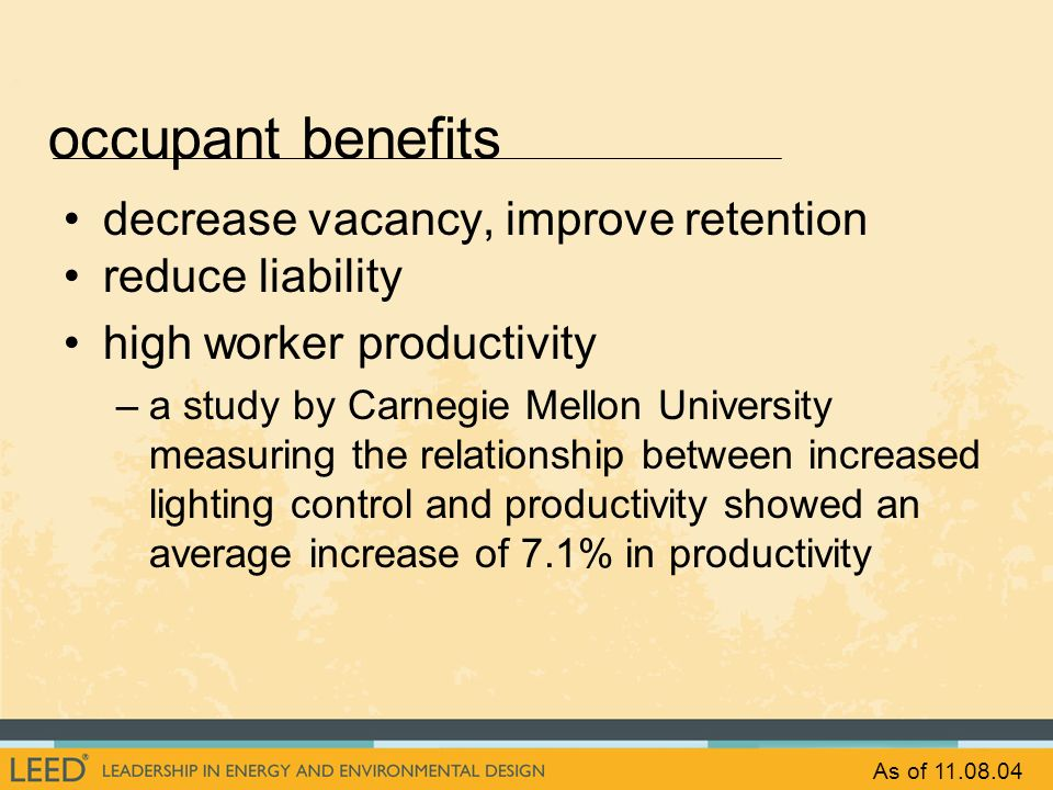 occupant benefits decrease vacancy, improve retention reduce liability