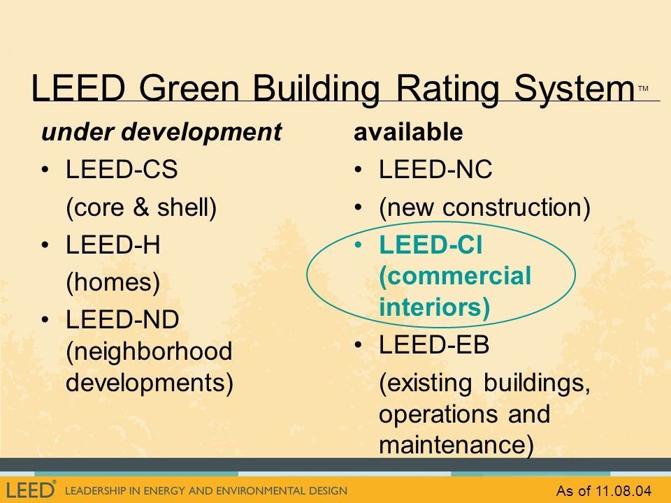 LEED Green Building Rating System™