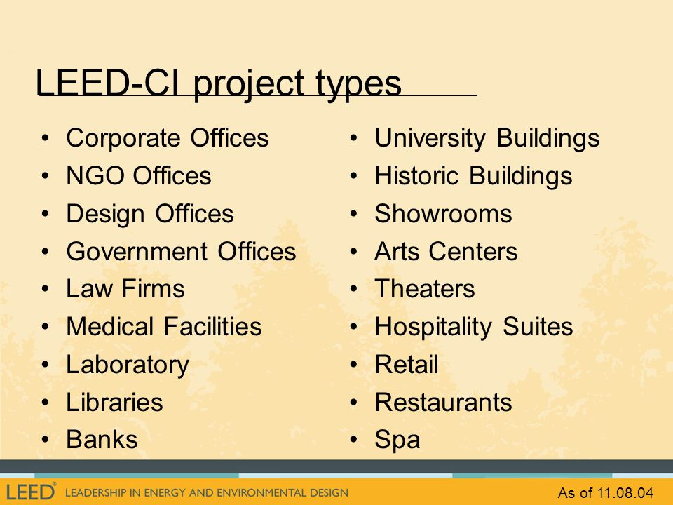 LEED-CI project types Corporate Offices NGO Offices Design Offices