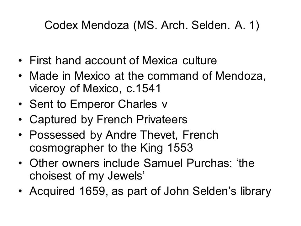 Codex Mendoza (MS. Arch. Selden. A. 1)