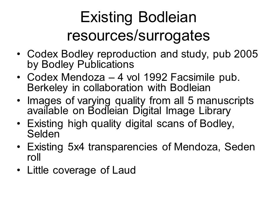 Existing Bodleian resources/surrogates