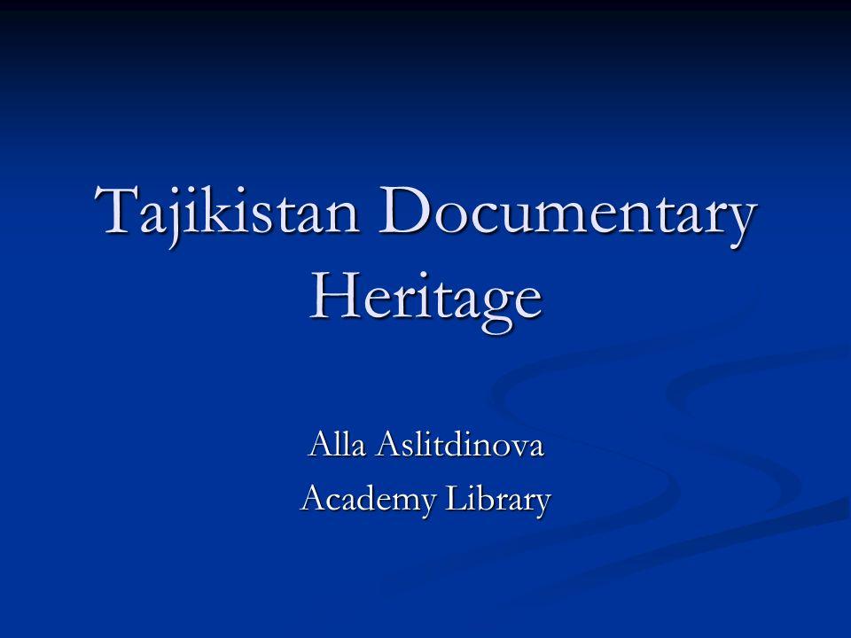 Tajikistan Documentary Heritage