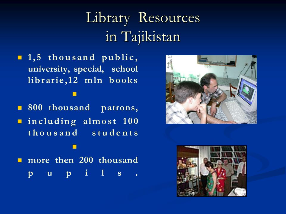 Library Resources in Tajikistan